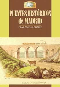16 Puentes Históricos de Madrid
