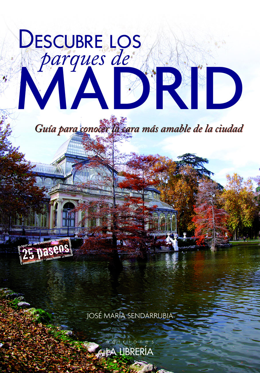 Novedad: Descubre los parques y jardines de Madrid