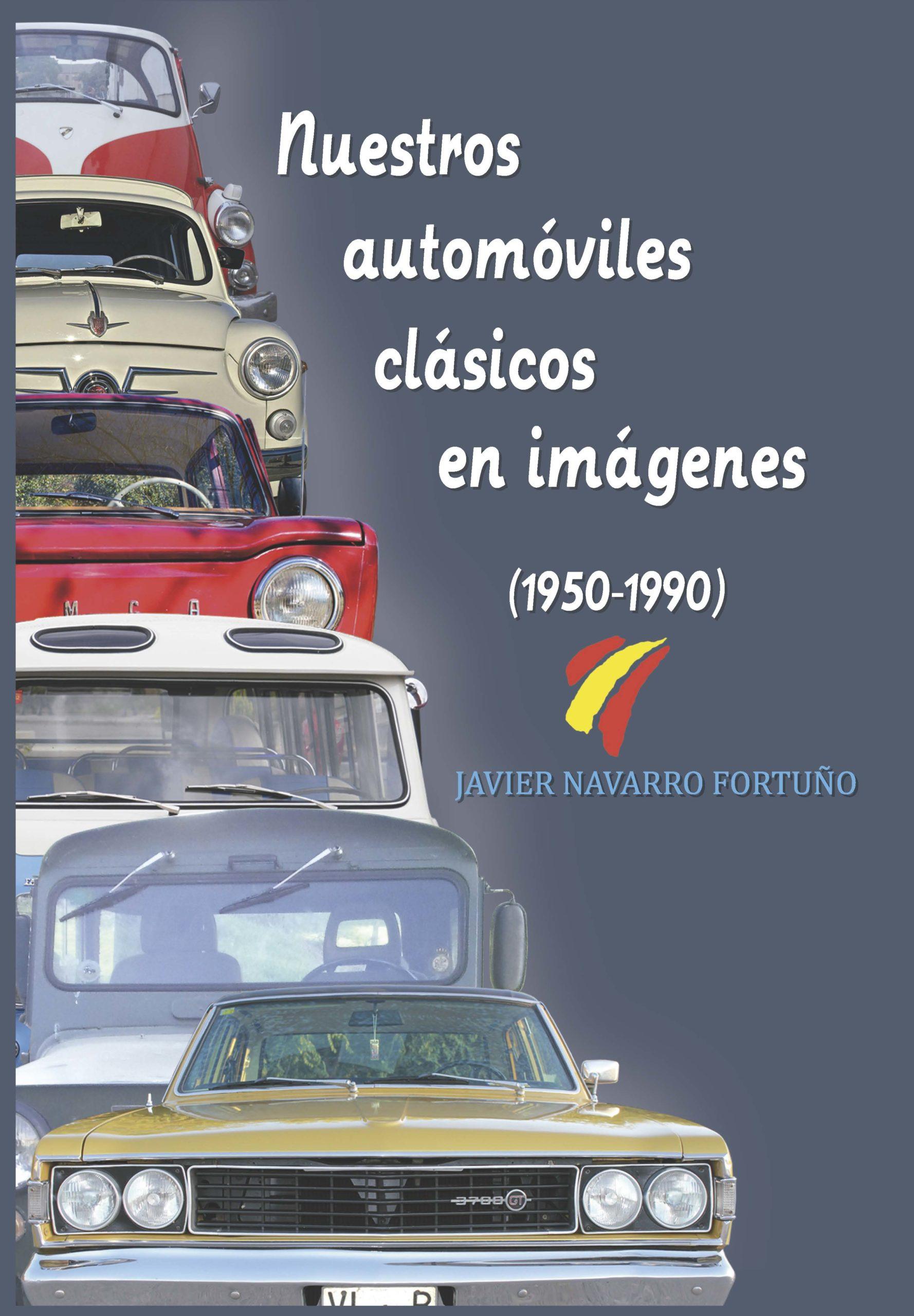 Nuestros automóviles clasicos en imágenes