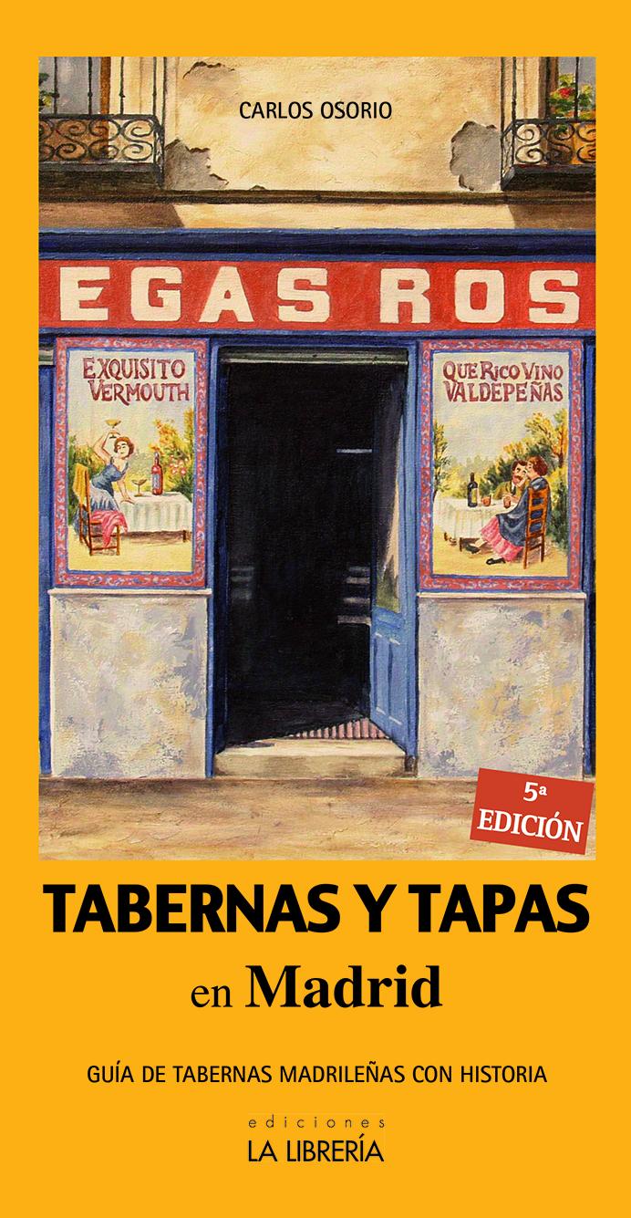 Recomendamos…Tabernas y Tapas en Madrid