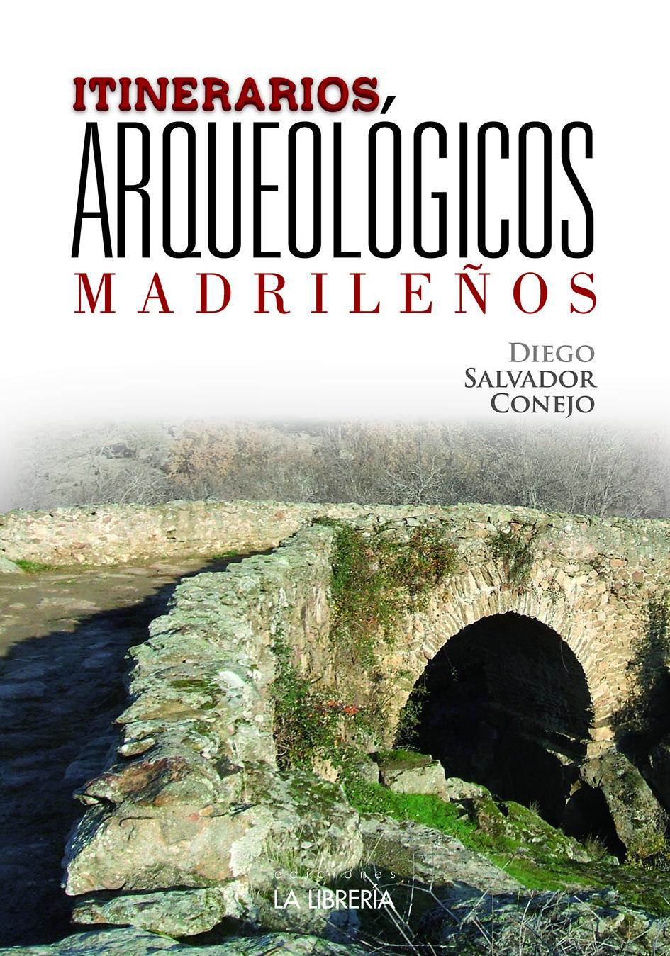 Itinerarios arqueológicos madrileños