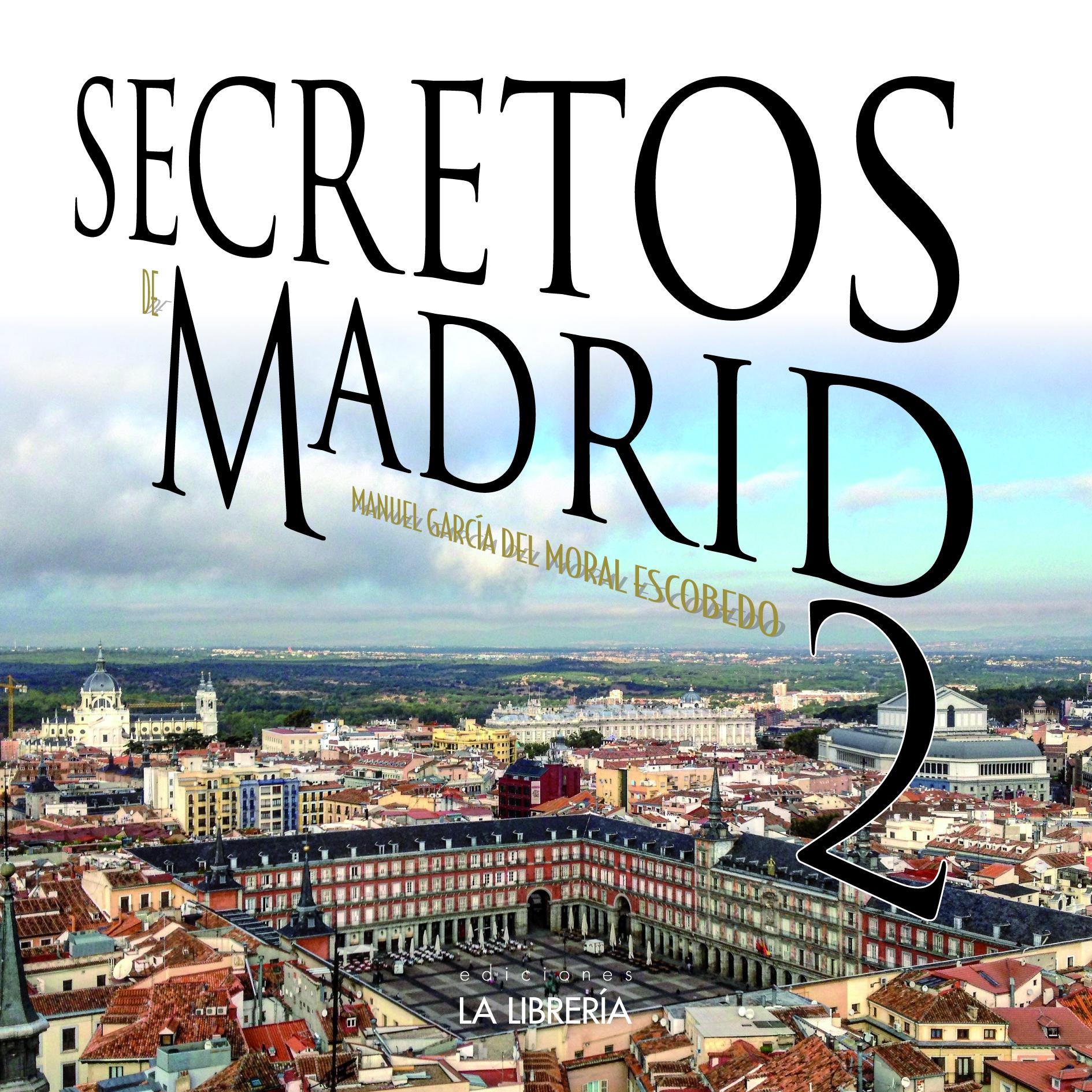 ¡Ya disponible Secretos de Madrid 2!