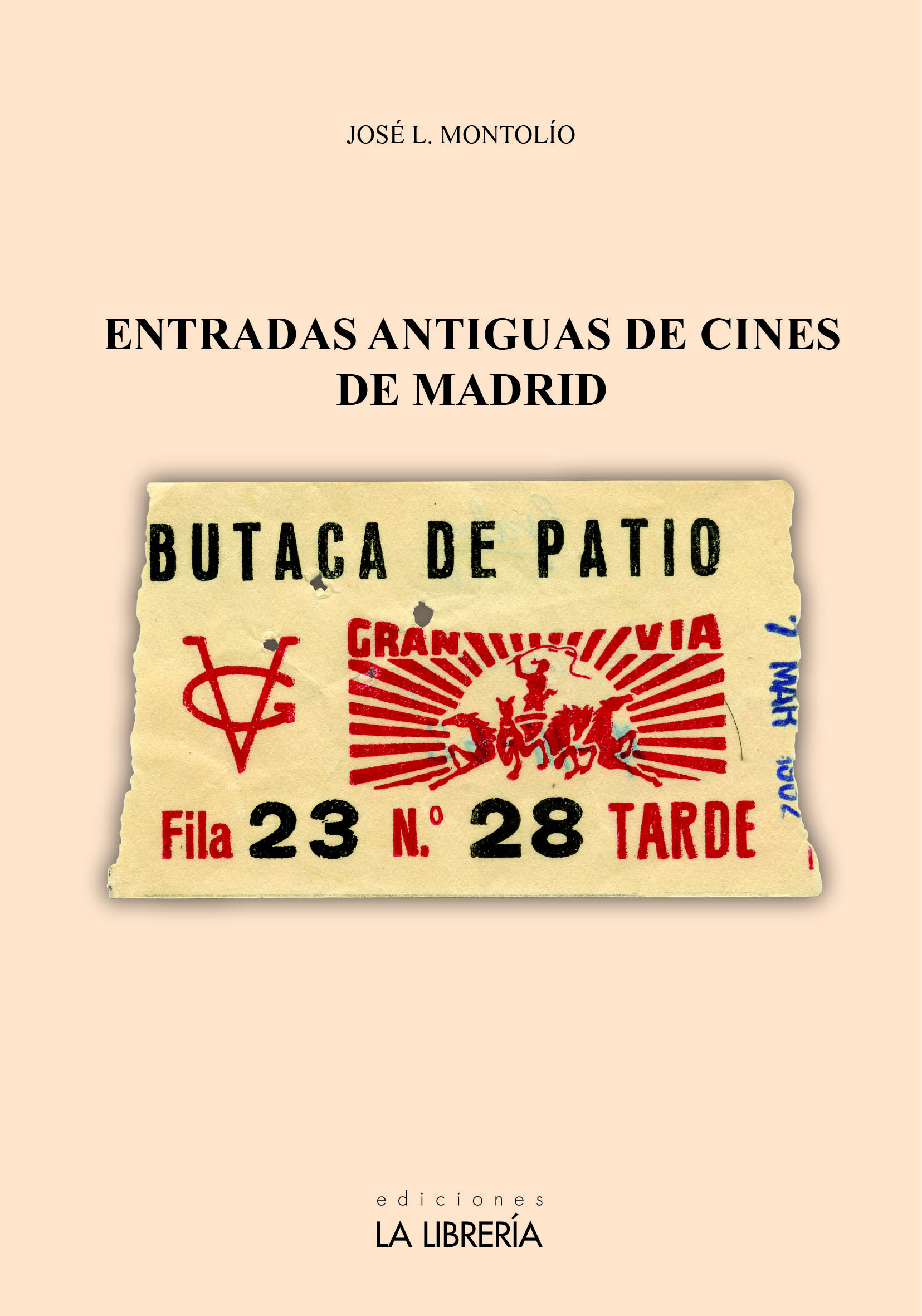 Novedad: Entradas antiguas de cines de Madrid