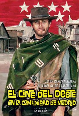 Novedad: El cine del Oeste en la Comunidad de Madrid