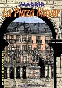 Madrid. La Plaza Mayor