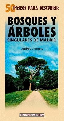 Bosques y árboles singulares de Madrid