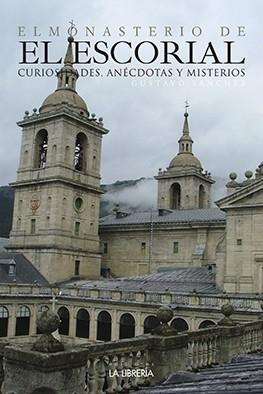 El Monasterio de El Escorial...