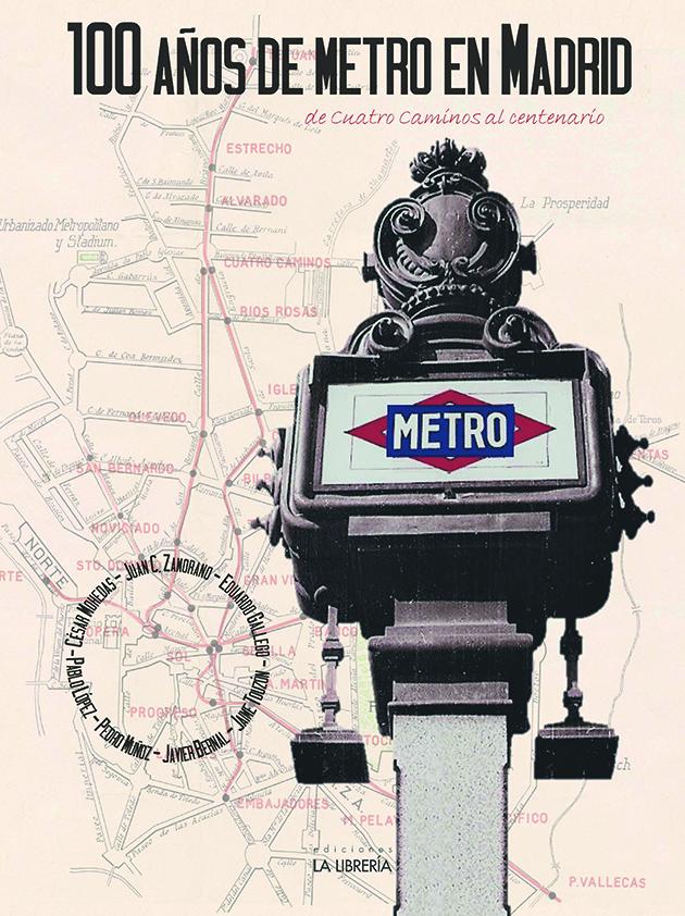 Novedad: 100 años de Metro en Madrid