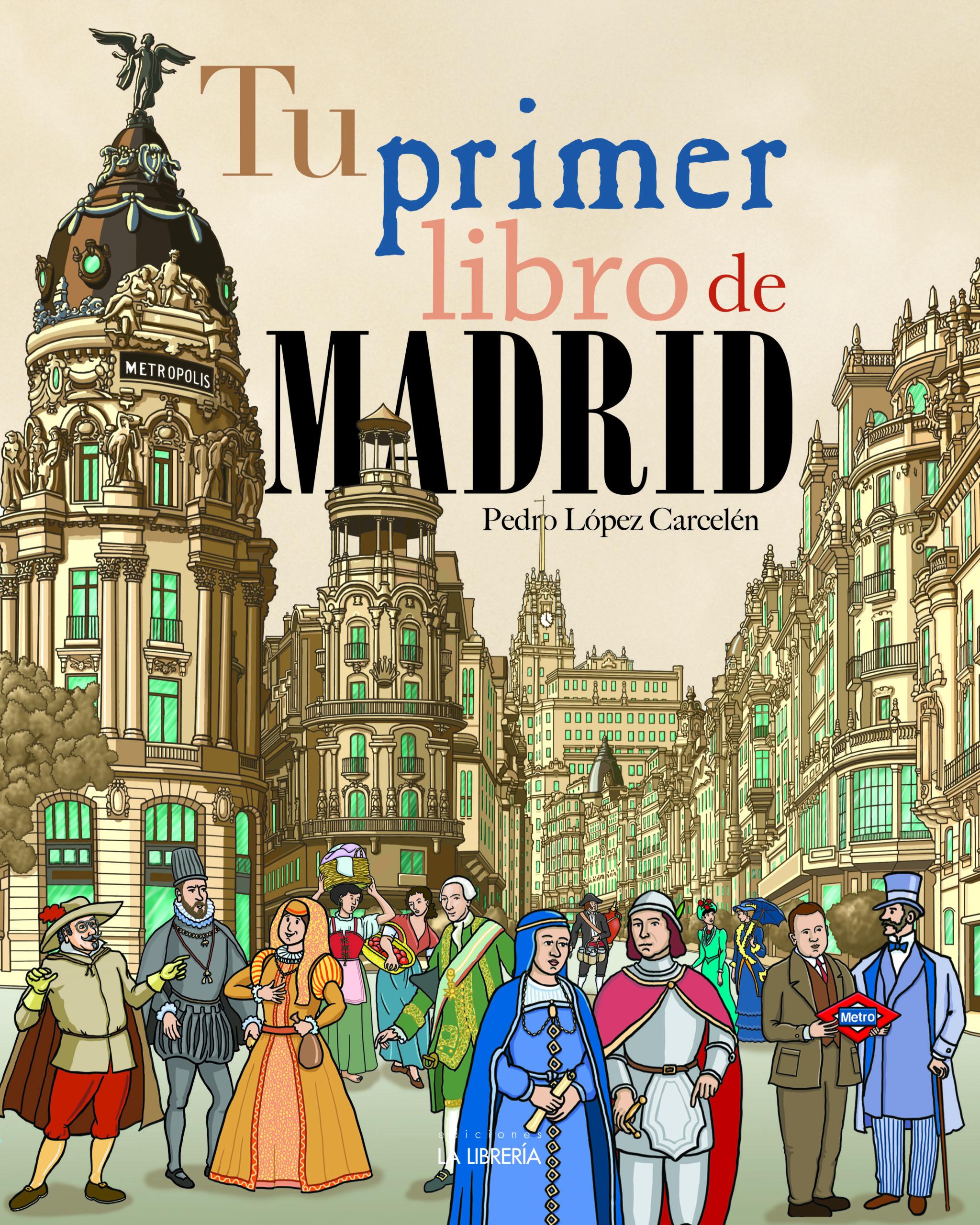NOVEDAD: TU PRIMER LIBRO DE MADRID