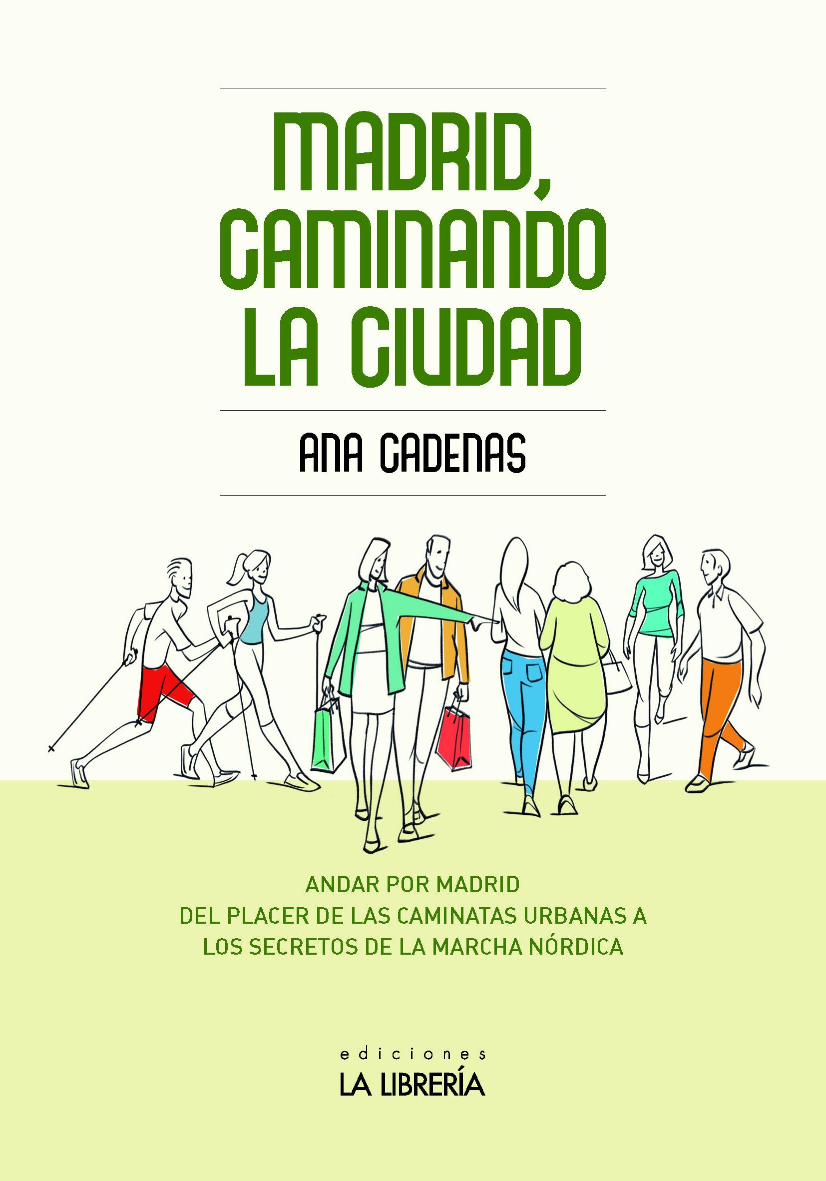 RECOMENDAMOS: 'MADRID, CAMINANDO LA CIUDAD'